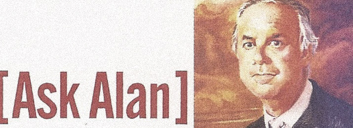 Ask Alan – Fall 2004